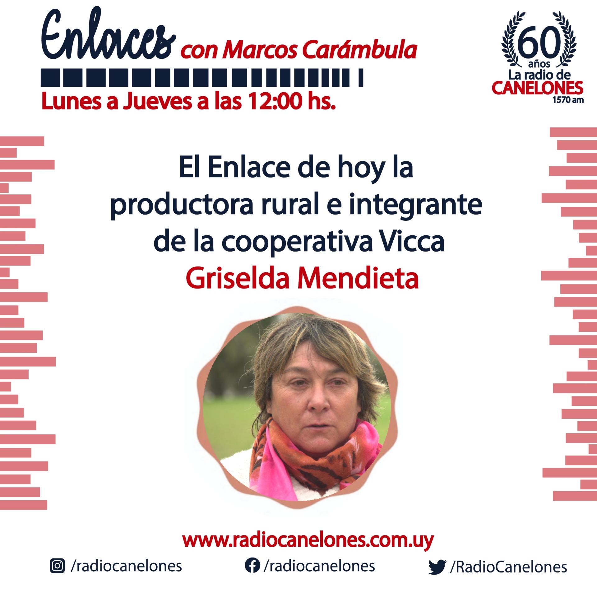Enlaces con la productora raural Griselda Mendieta.