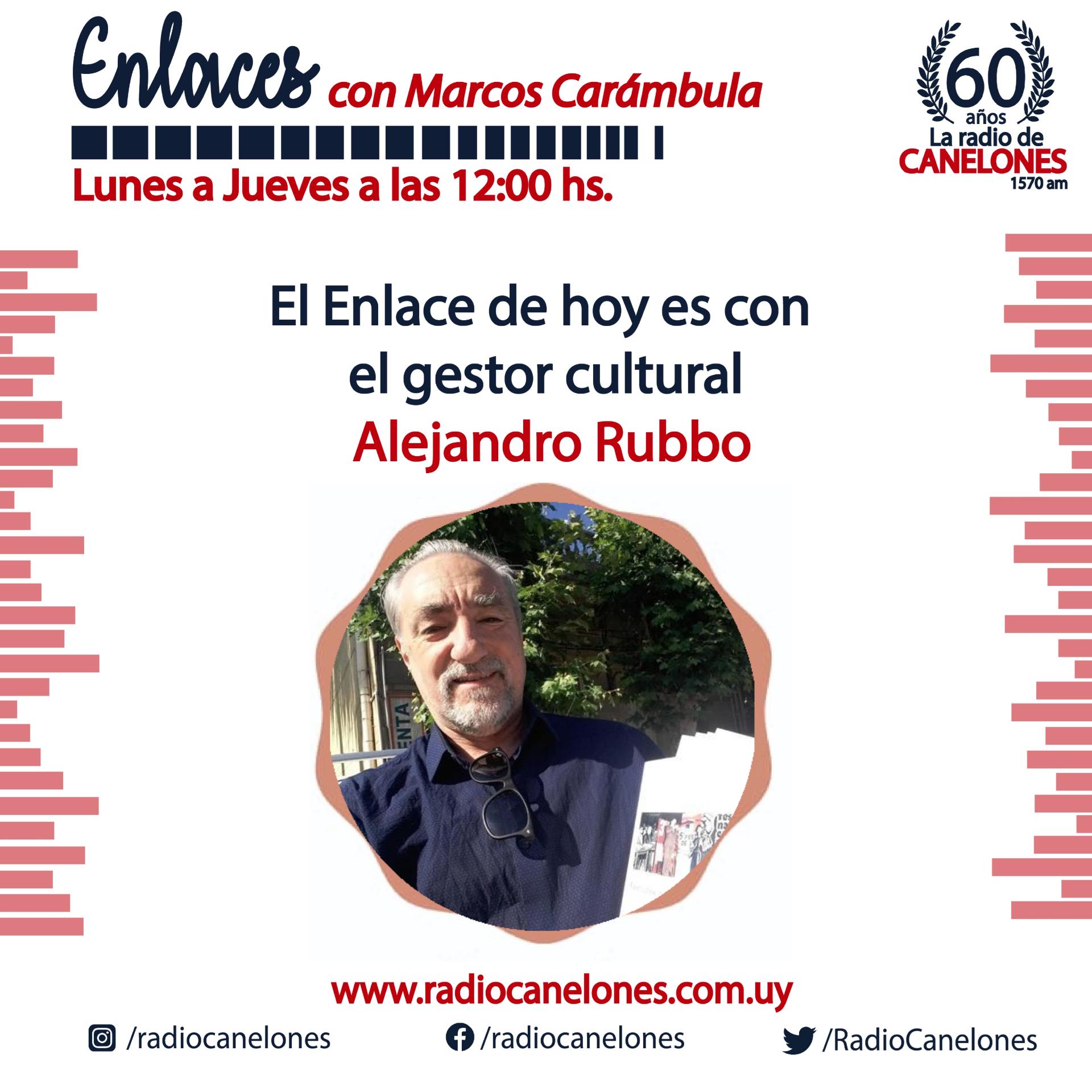 «Enlaces» con Alejandro Rubbo
