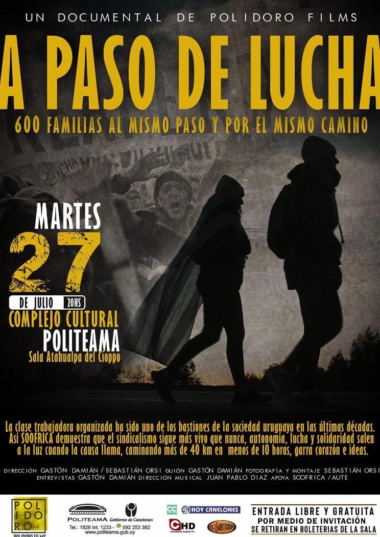 A un año año de la marcha a pie de SOOFRICA, se exhibe el documental A paso de Lucha